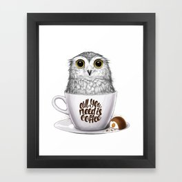 Owl you need is coffee Framed Art Print
