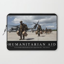Humanitarian Aid: Inspirational Quote and Motivational Poster Laptop Sleeve