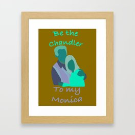 Monica & Chandler-Friends Framed Art Print