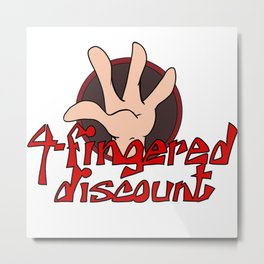 4-fingered discount Metal Print