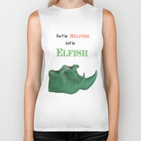 elf Biker Tanks featuring Elf Quotation  by Maisy W