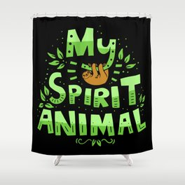 My Spirit Animal | Sloth Lazy Shower Curtain