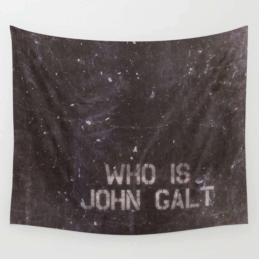 Atlas Shrugged / Who Is John Galt Wall Tapestry by Intellectualammunitiondepartment TPS1601365