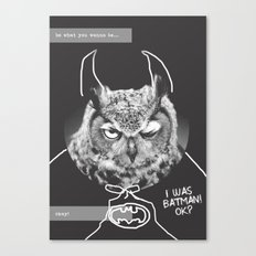 owl or not Canvas Print