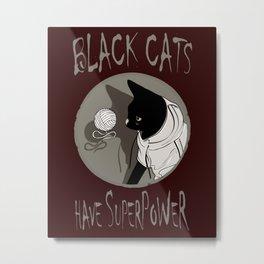 BLACK CATS POWER! Metal Print