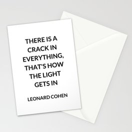 There Is a Crack in Everything, That's How the Light Gets In: Leonard Cohen Stationery Cards