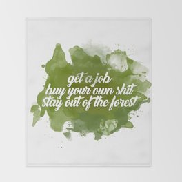 stay out of the forest Throw Blanket