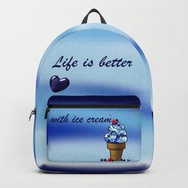 Life is better with ice cream2 Backpack