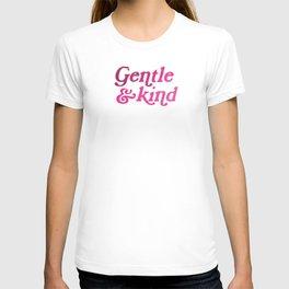 Gentle & Kind T-shirt