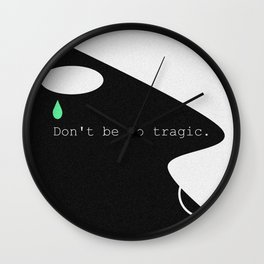 Tragic Wall Clock
