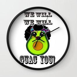We will Guac you Funny Avocado Wall Clock