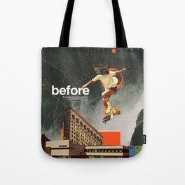 Before Tote Bag
