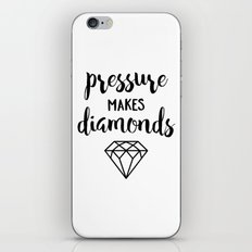 Pressure Makes Diamonds iPhone & iPod Skin