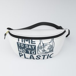 Earth Day Time To So No To Plastic Bags Fanny Pack