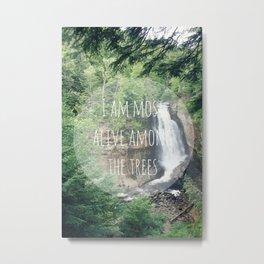 Alive Among The Trees Metal Print