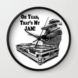 DJ MJ - OH YEAH, THAT'S MY JAM! Wall Clock
