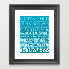 Identity in Christ Framed Art Print