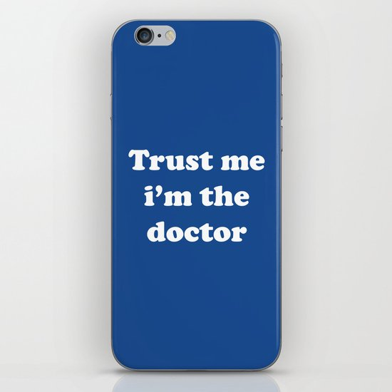 Doctor Who - Trust me i'm the doctor iPhone & iPod Skin