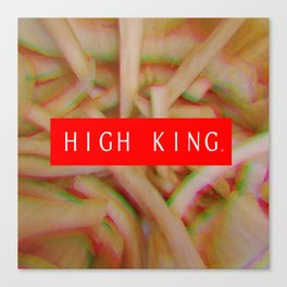HIGH KING FRENCH FRIES Canvas Print