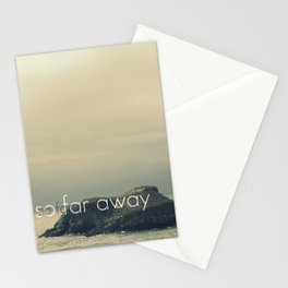 So Far Away Stationery Cards