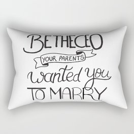 Be the CEO your parents wanted you to marry - girl power quote, feminist motivation Rectangular Pillow
