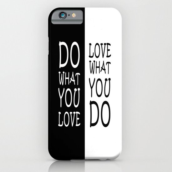 Do What You Love iPhone & iPod Case