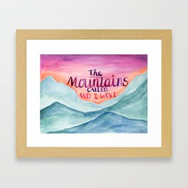 The Mountains Called Framed Art Print