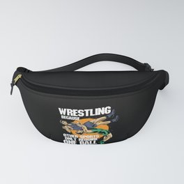 Wrestling Because Other Sports Only Require One Ball Fanny Pack