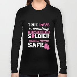 Army Wife and Girlfriend Tshirt - Until My Solider is Safe Long Sleeve T-shirt