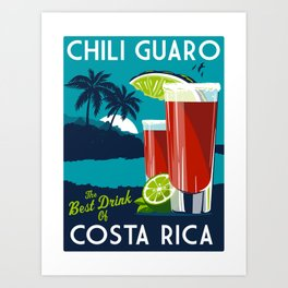 costa rica chili guaro Art Print