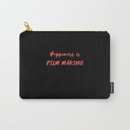 Happiness is Film Making Carry-All Pouch
