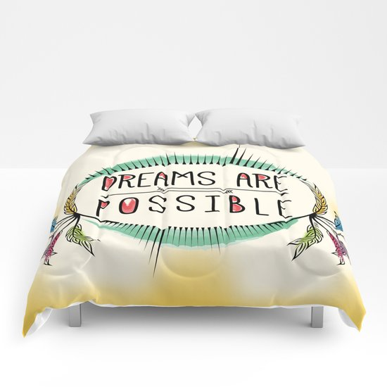 Dreams are Possible Comforters