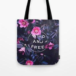 Wild and free (botanic) Tote Bag