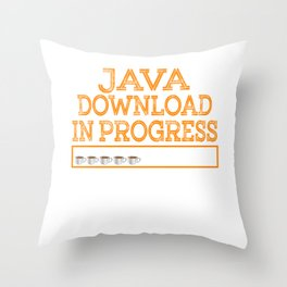 """""""Java Download In Progress"""" tee design made specially for technology and coffee lovers like you! Throw Pillow"""