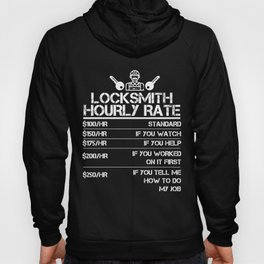 Locksmith Hourly Rate Funny Gift Shirt For Men Labor Rates Hoody