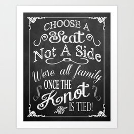 Choose a Seat, Not a Side! Chalkboard Typography Art Print