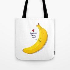 bananas about you Tote Bag