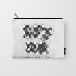 Malcolm X Try Me Typography Quotes Carry-All Pouch