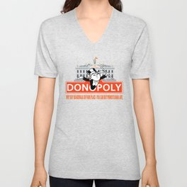 Donopoly: Why buy Park Place or Boardwalk when you can buy Pennsylvania Avenue! Unisex V-Neck