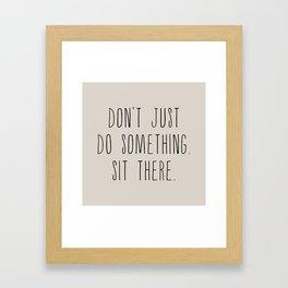 Sit There, Cream Framed Art Print
