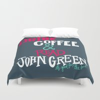 john green Duvet Covers featuring Coffee and John Green by Chelsea Herrick