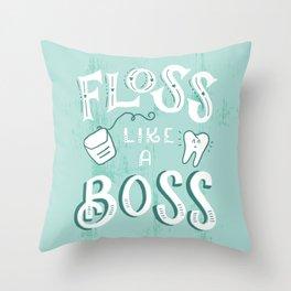 Floss Like a Boss Throw Pillow