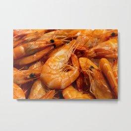 Fresh prawns to eat. Metal Print