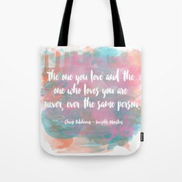 The One You Love Tote Bag