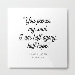 Jane Austen Persuasion Quote Metal Print