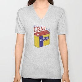 You're the Crab to my Old Bay (White) Unisex V-Neck