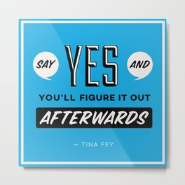 Say Yes Metal Print