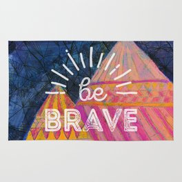 Be Brave on the Shadow Mountains Rug