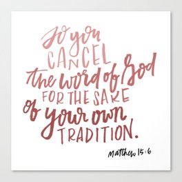 Cancel the word of God Canvas Print