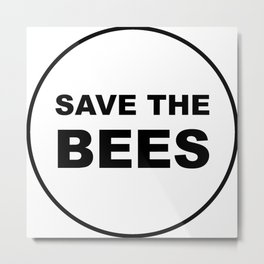Save The Bees - Round Style Metal Print